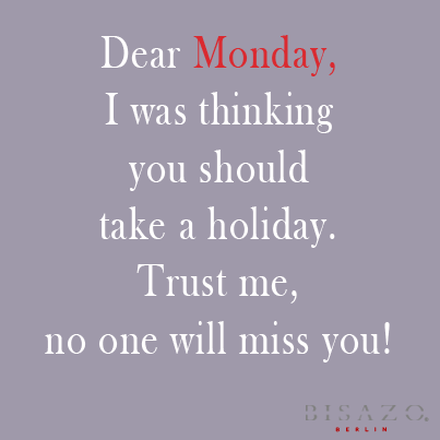 Monday Quotes Funny Awesome Funny Monday Quote  Quotes  Pinterest  Funny Monday Quotes