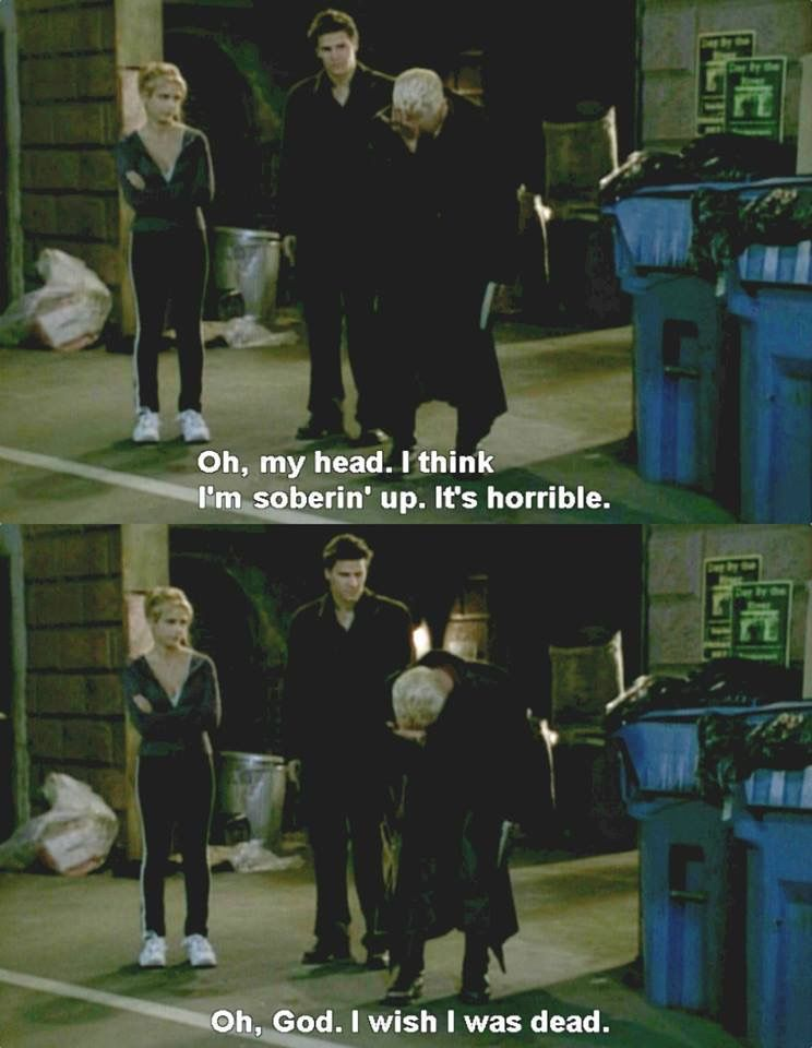 Spike And Migraines Buffy The Vampire Slayer Funny Buffy Buffy Quotes