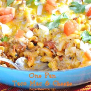 One Pan Taco Mac and Cheese - Beyer Beware #tacomacandcheese One Pan Taco Mac and Cheese - Beyer Beware #tacomacandcheese