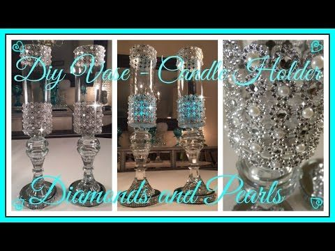12) DIY - DIAMONDS AND PEARLS - WEDDING - VASE- CANDLE HOLDER ...