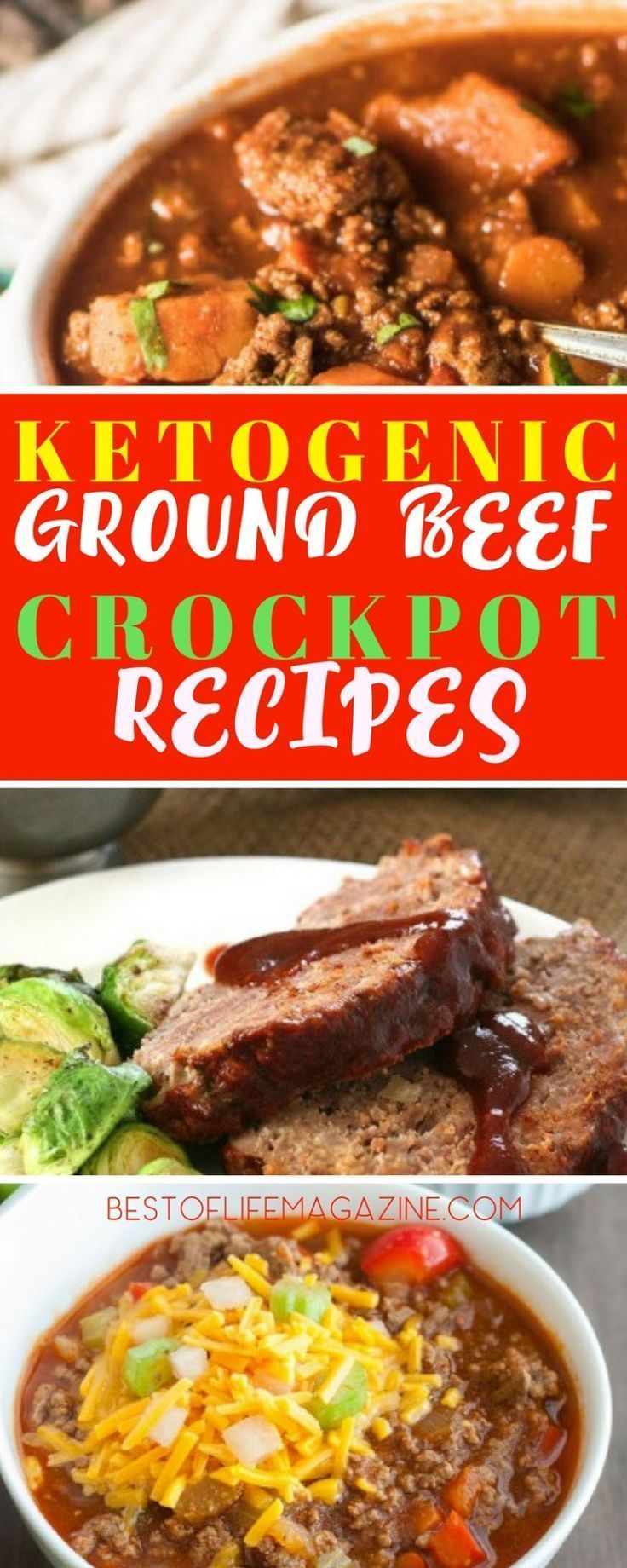 Ketogenic Ground Beef Crockpot Recipes Keep You On Track With Your Keto Diet Without Compromising Your Taste Buds Low Carbohydrate Recipes K Ground Beef Crockpot Recipes Healthy Beef Recipes Beef Recipes