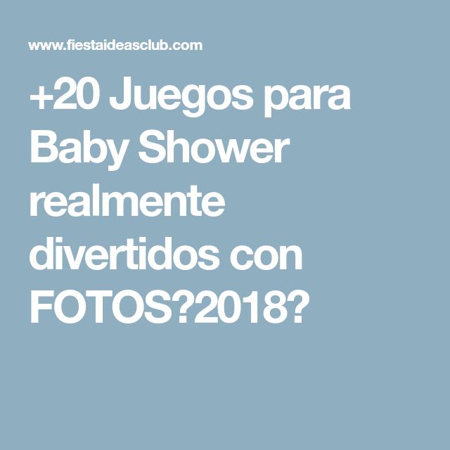 20 Juegos Para Baby Shower Realmente Divertidos Con Fotos 2018