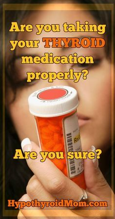 Make sure you are taking your #thyroid medication properly HypothyroidMom.com