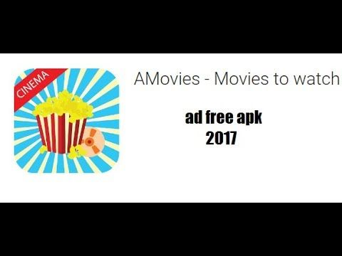 new apk AMovies Movies to watch apk for android ad free 2017