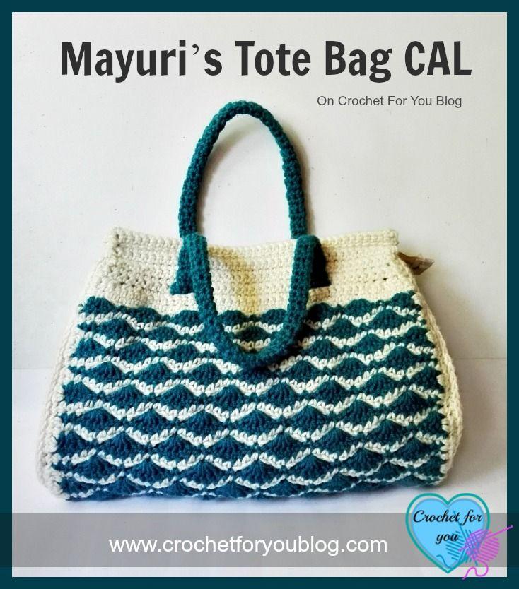 Mayuri\'s Tote Bag CAL on Crochet For You Blog | Crochet | Pinterest ...
