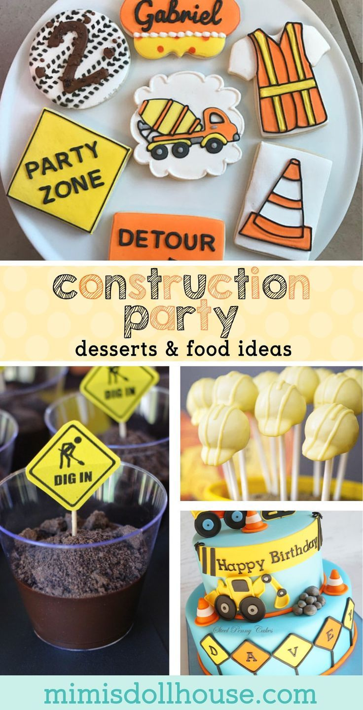 Marvelous Construction Party Food Ideas Construction Party Construction Birthday Party Desserts  Food Ideas  Have a little guy or gal who loves Dirt Movers and Tools...