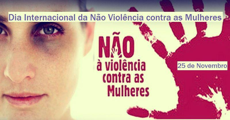 Dia Internacional contra a violência às mulheres- 25 de novembro