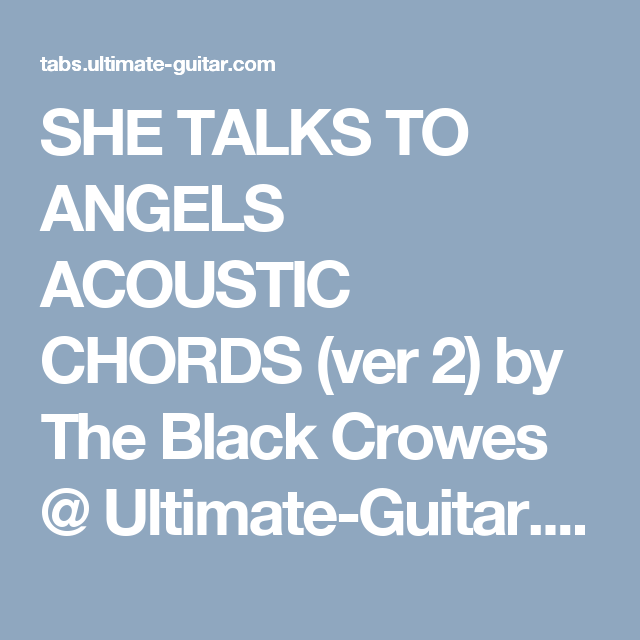 She Talks To Angels Acoustic Chords Ver 2 By The Black Crowes