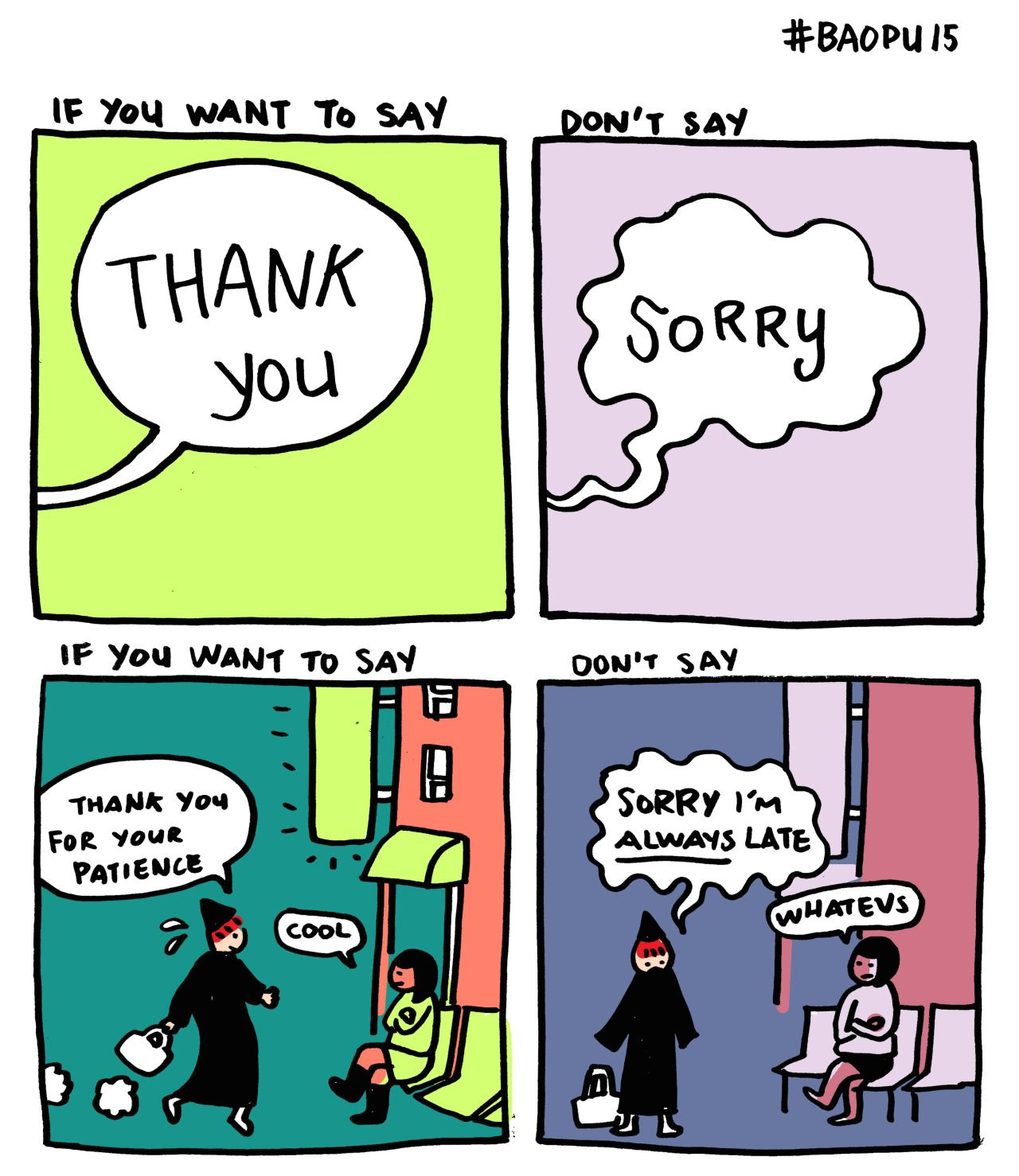 Tongueturner: (via Saturday Morning Cartoons: Baopu By Yao Xiao Words To  Remember €�don't Apologize For Simply Existing Because It Is Not Wrong