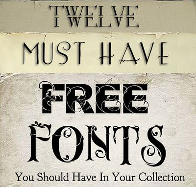 12 Must Have Free Fonts