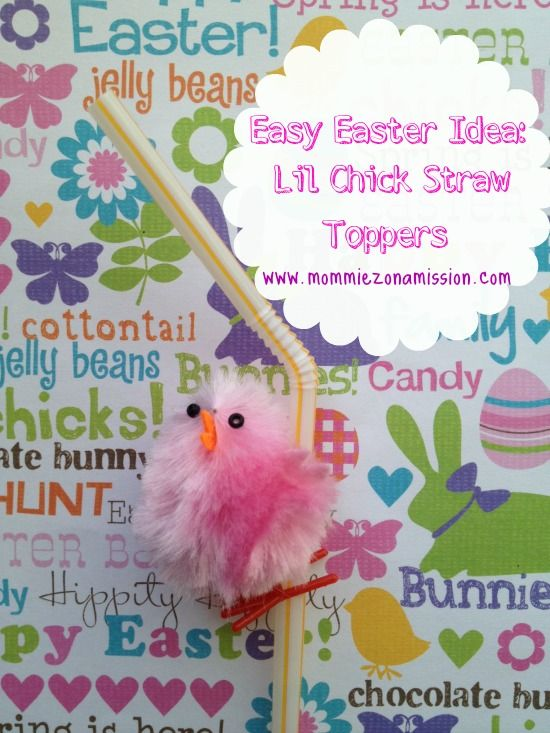 Easter DIY: Lil Chick Easter Straw Topper - Mommiez on a Mission