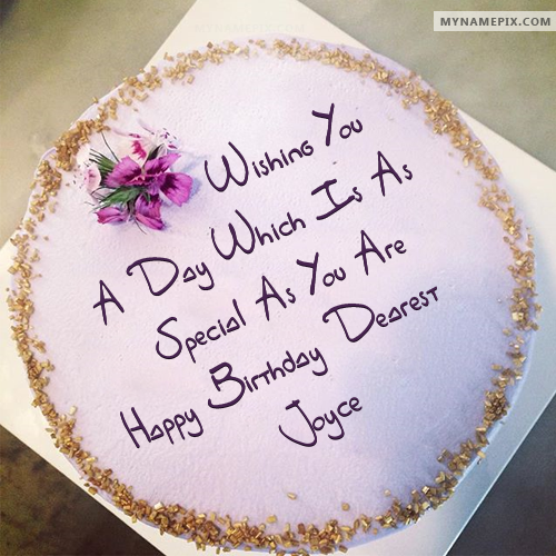 The Name Joyce Is Generated On Best Wish Birthday Cake