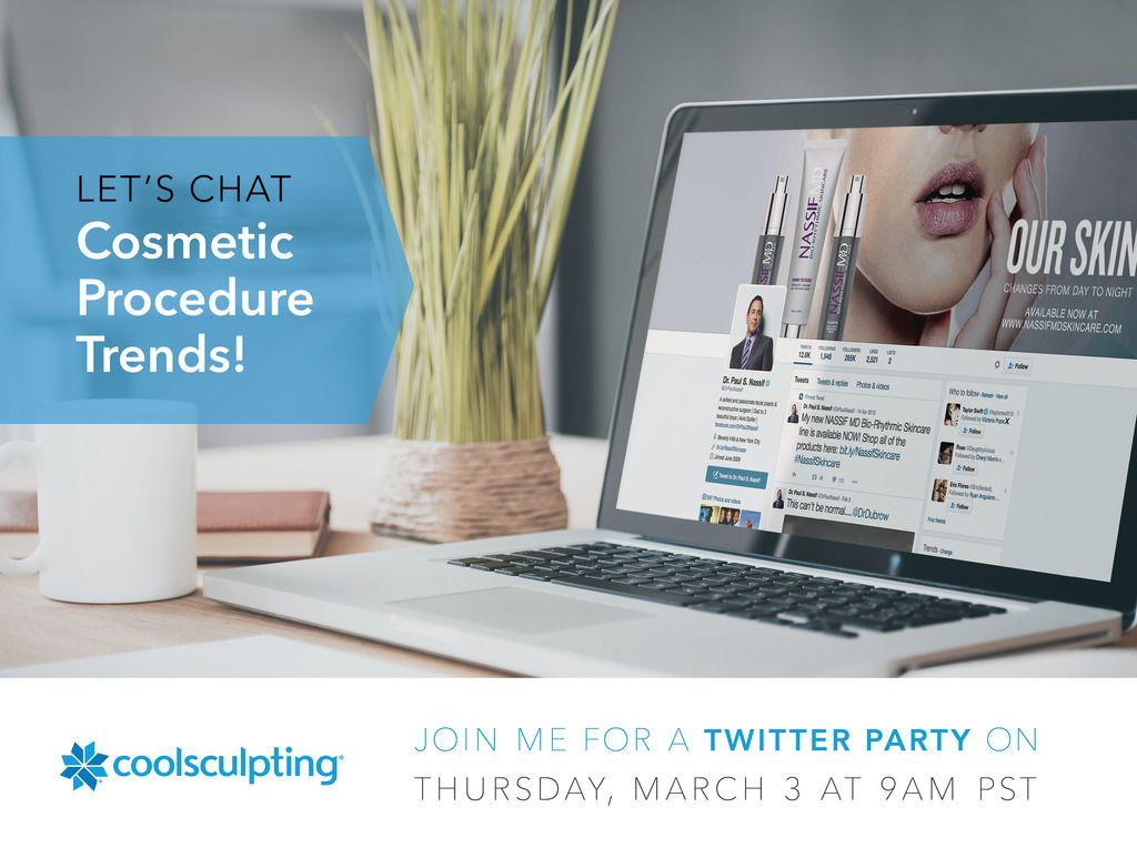Join us for the CoolSculpting Twitter Party on 3/3 9am PST. RSVP today! AD AskDrNassif CoolSculpting