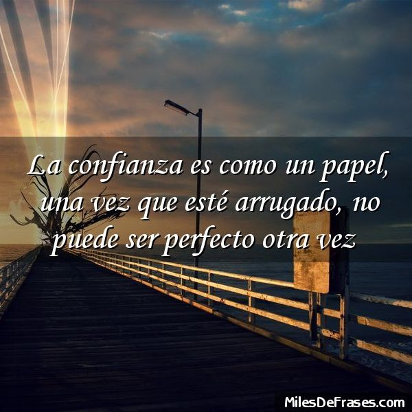 ===La Confianza=== 5ef12b9936948ff113058abcd4687360
