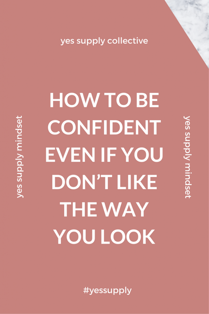 How to be confident even if you dont like the way you look yes would you like to improve your confidence and self esteem confidence youre not born with it like muscle mass you build it up over time ccuart Images