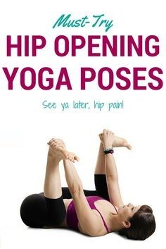 "pinhealth  fitness on ""yoga""  hip opening yoga yoga"