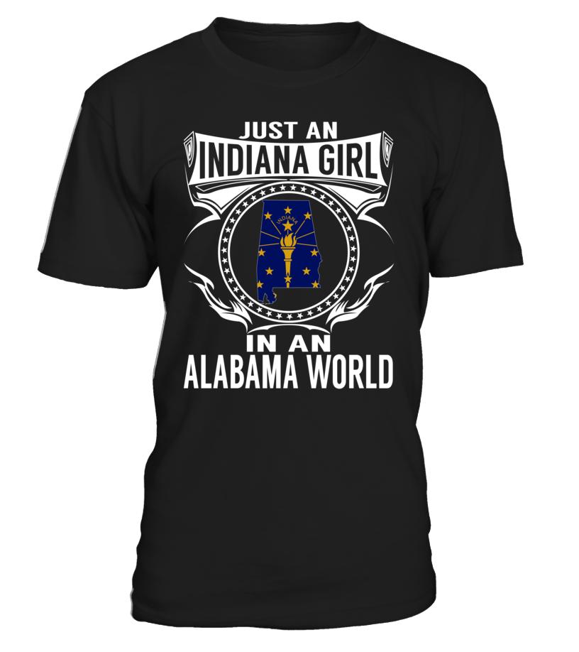 Indiana Girl in an Alabama World State T-Shirt #IndianaGirl