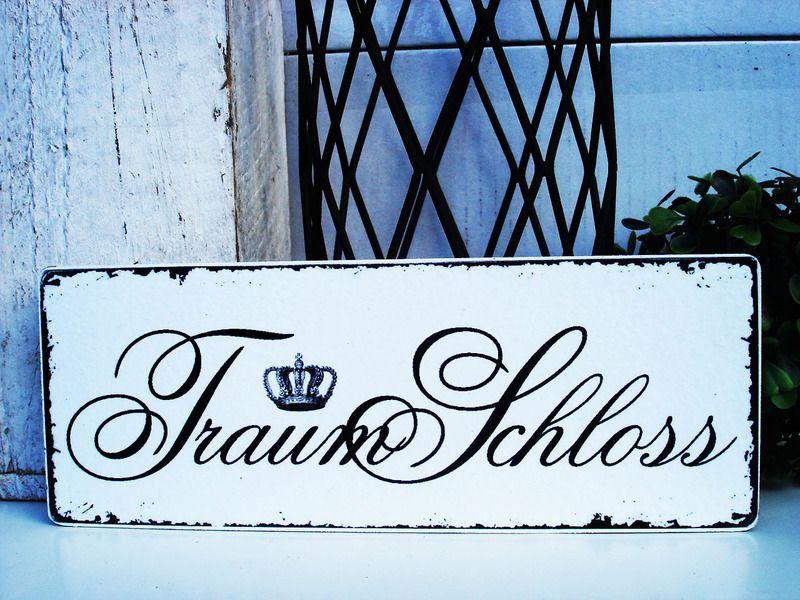 shabby vintage holz schild traumschloss von homestyle accessoires via schilder. Black Bedroom Furniture Sets. Home Design Ideas