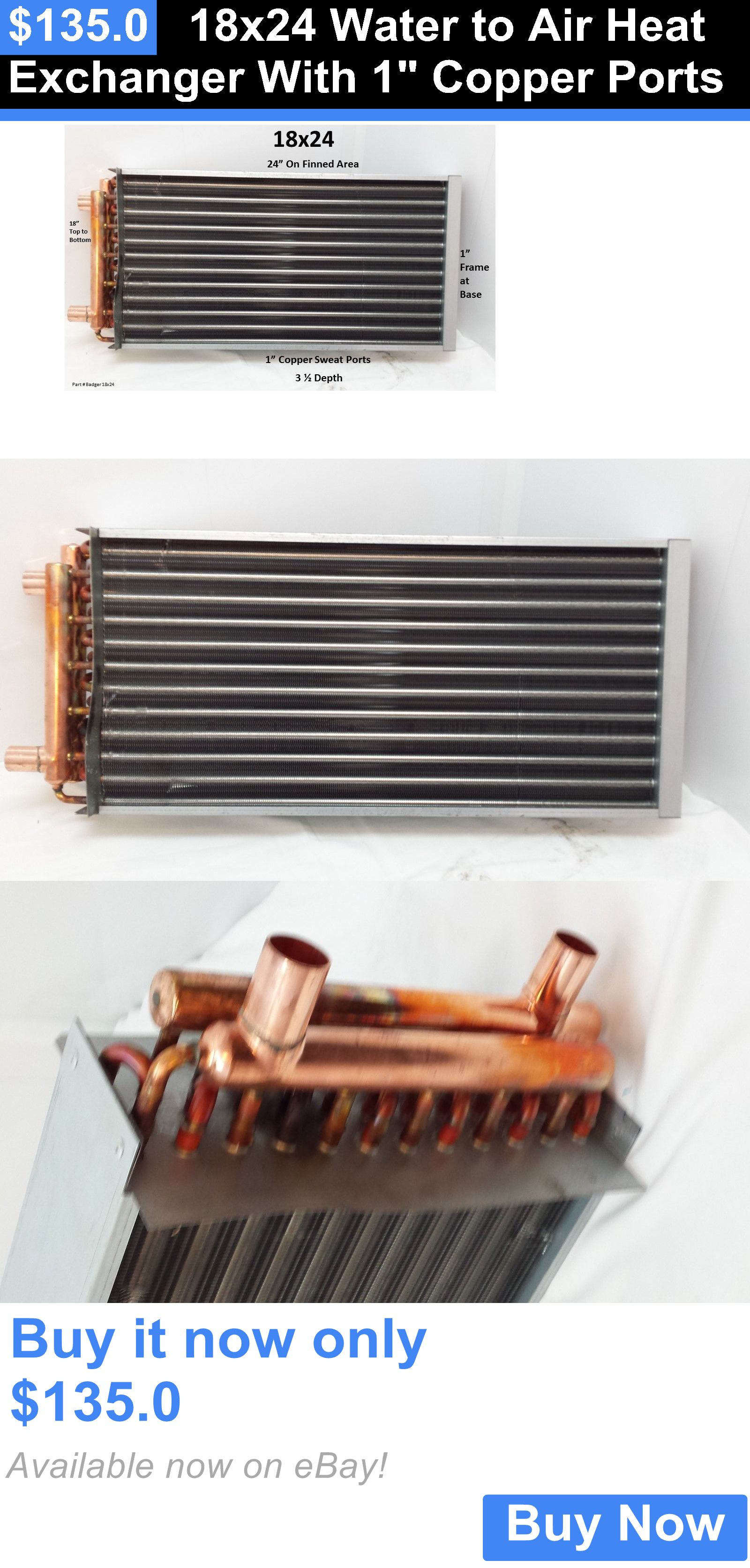 materials 18X24 Water To Air Heat Exchanger With 1 Copper