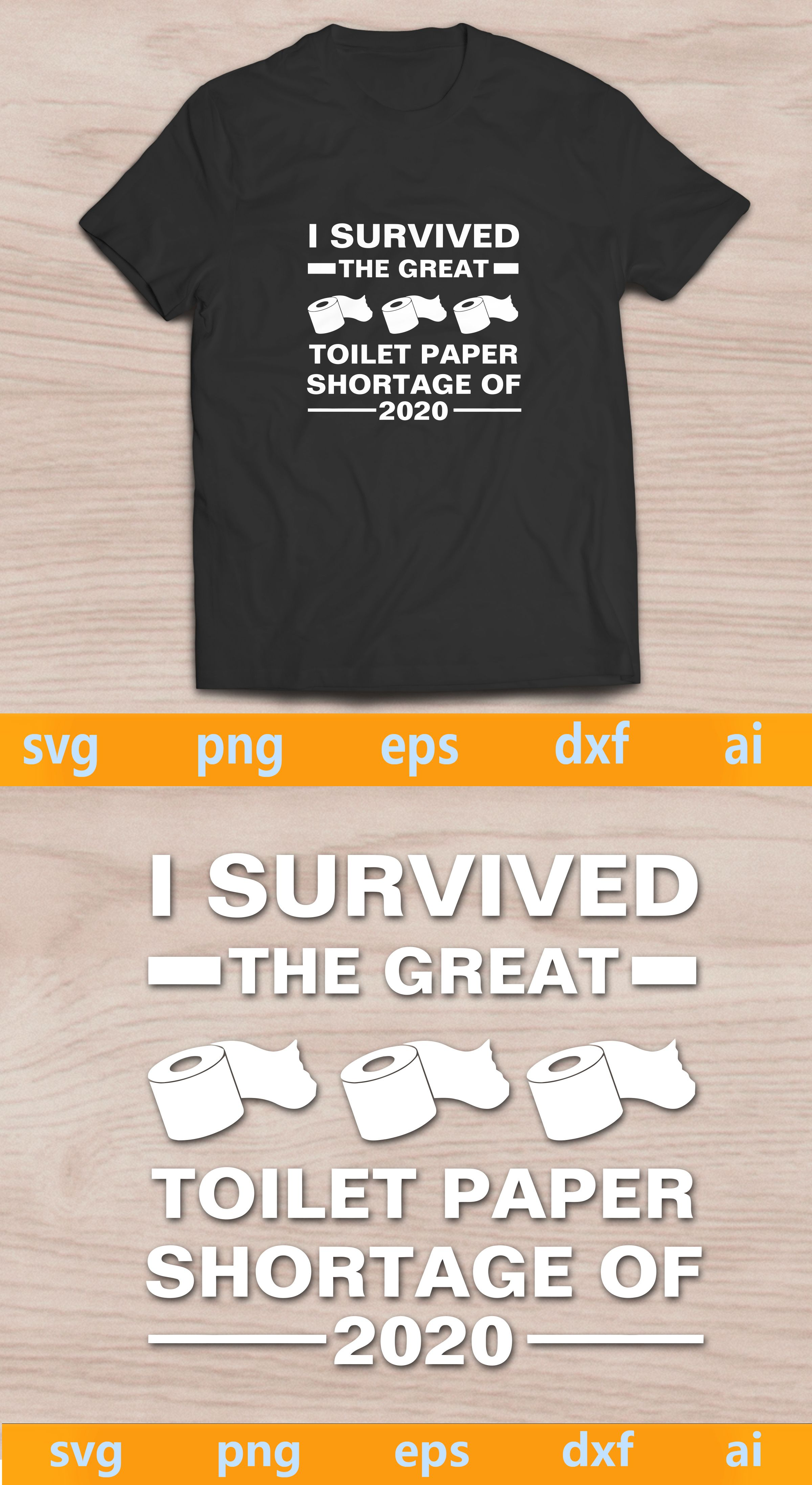 I Survived The Great Toilet Paper Shortage Of 2020 svg