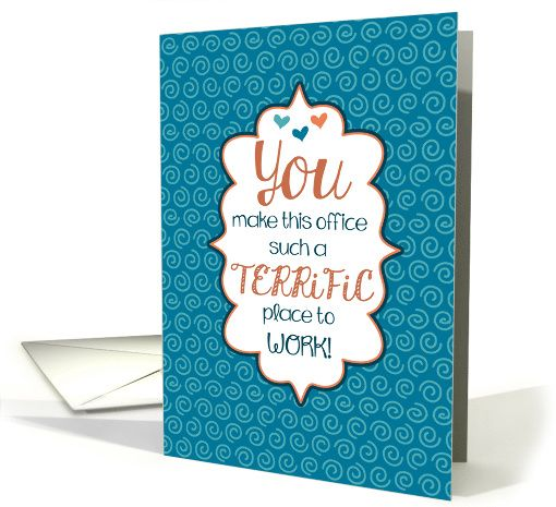 A Terrific Place To Work Admin Professionals Day Card Admin Professionals Day Office Cards Administrative Professional Day