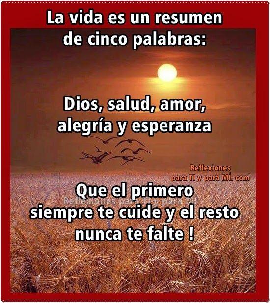 Dios, salud, amor, alegría y esperanza. Que el primero siempre te ...
