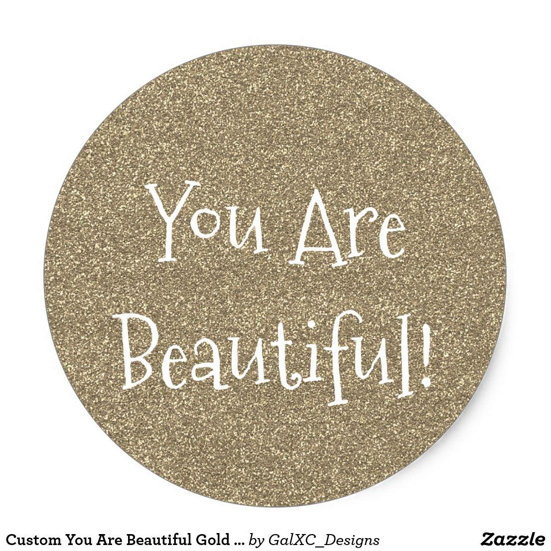 Custom you are beautiful gold faux glitter sticker