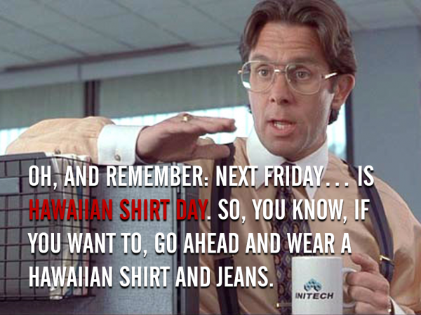 Top 25 Quotes From Office Space Office Space Quotes Friday Quotes Funny Employee Engagement