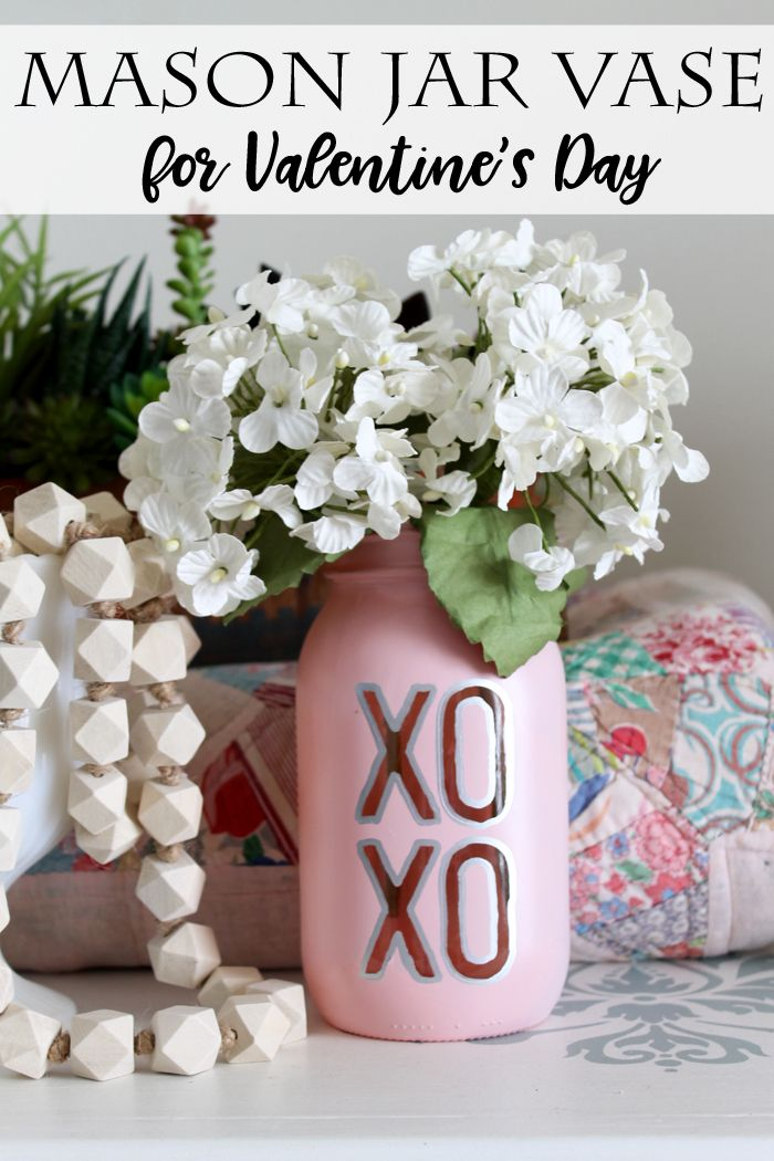 Make your own mason jar vase for Valentine's Day! Great for your home decor or to give as a gift!