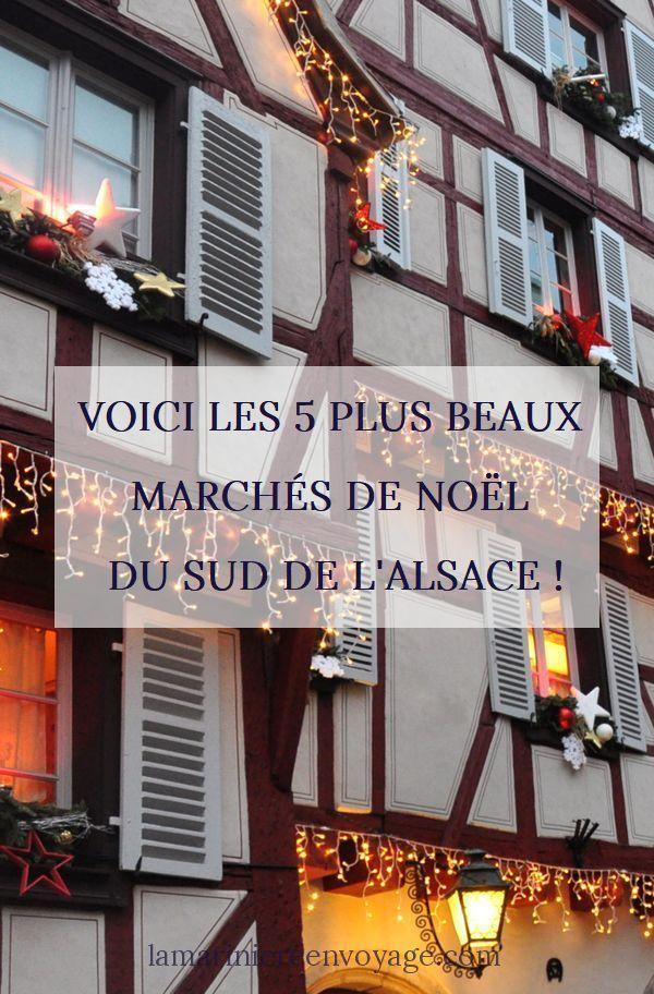 Les 5 plus beaux marchés de Noël du sud de l'Alsace #marchédenoel