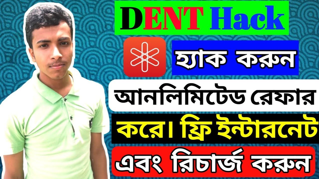 Again DENT App Hack Dent Refer Again Back Unlimited Recharge