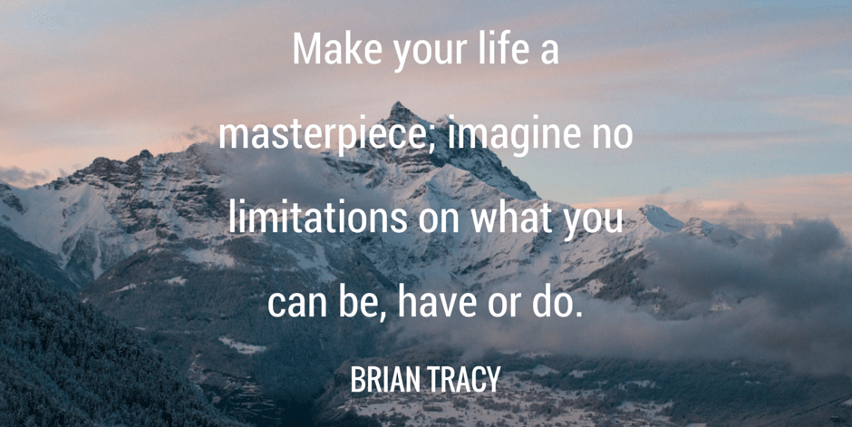 Inspirational Life Quotes Make Your Life A Masterpiece Imagine No Limitations On What You Can .