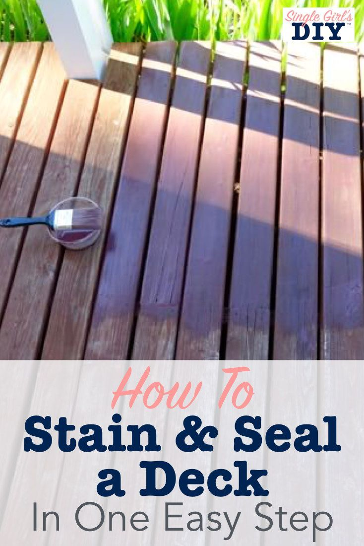 How To Stain & Seal a Deck in One Easy Step