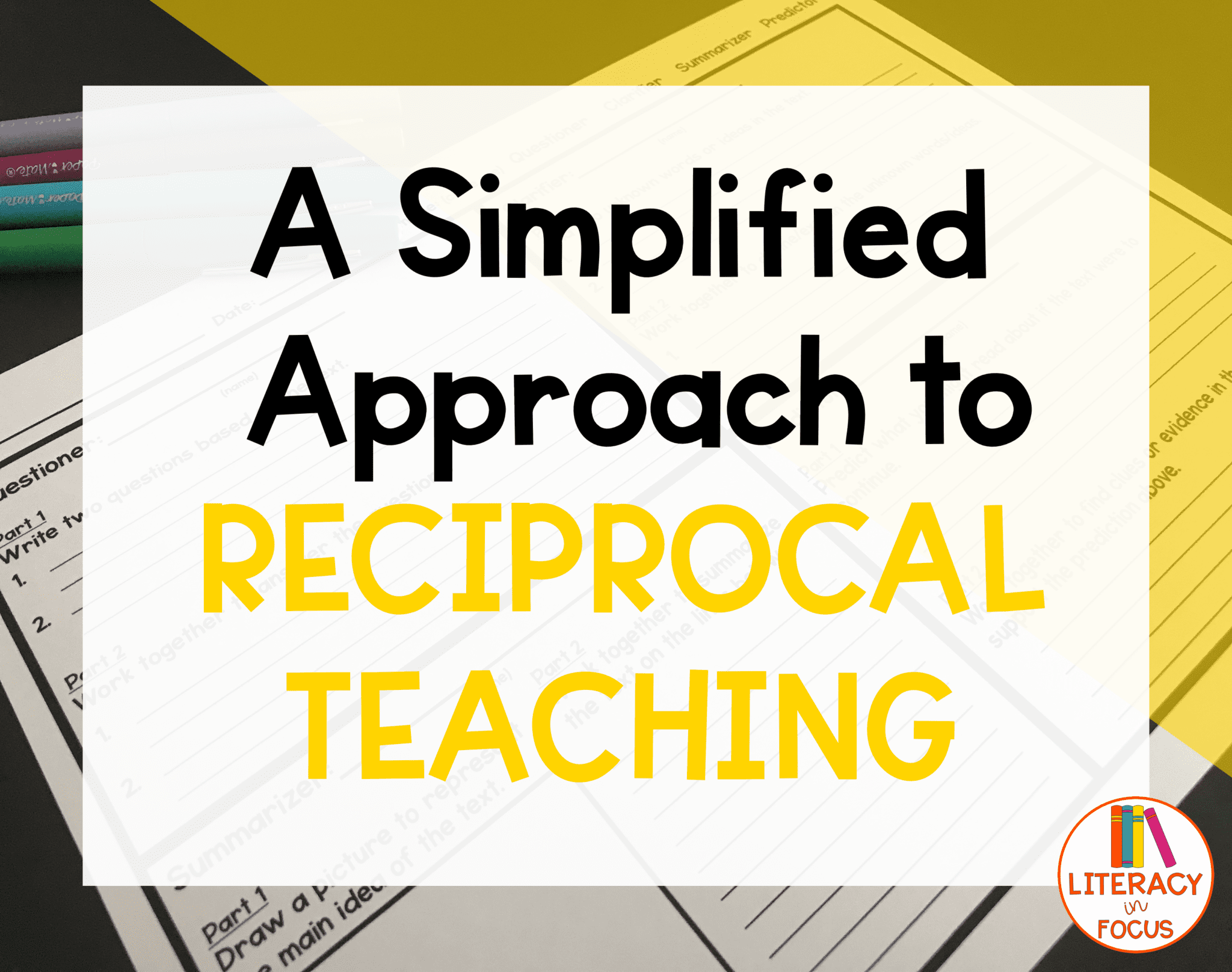 A Simplified Approach To Reciprocal Teaching Reciprocal Teaching Teaching Literacy Teaching [ 1616 x 2048 Pixel ]
