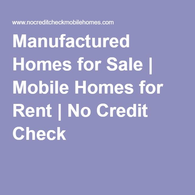 Manufactured Homes for Sale | Mobile Homes for Rent | No Credit