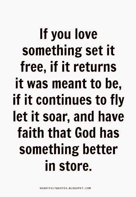 If You Love Something Set It Free Pinteresting Quotes Quotes