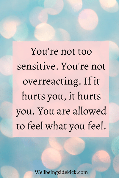 Mental health awareness quote about being sensitive   Your feelings are valid