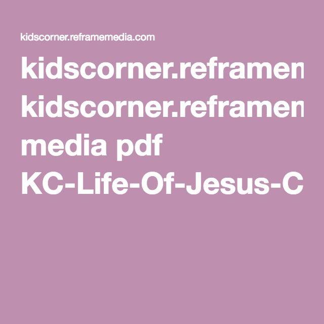 Kidscornerreframemedia Media Pdf KC Life Of Jesus Coloring