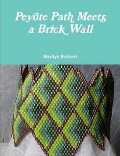 Peyote Path Meets a Brick Wall by Marilyn Earhart