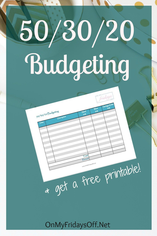 50/30/20 Budgeting   Printable budget worksheet, Printable budget ...