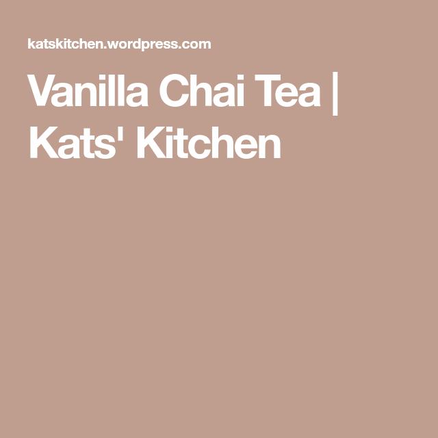 vanilla chai tea  vanilla chai tea vanilla chai chai tea
