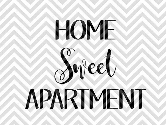 Home Sweet Apartment SVG and DXF Cut File • PDF • Vector • Calligraphy • Download File • Cricut • Silhouette
