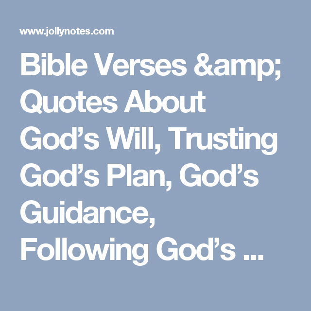 God's Guidance Quotes Fascinating Bible Verses & Quotes About God's Will Trusting God's Plan God's