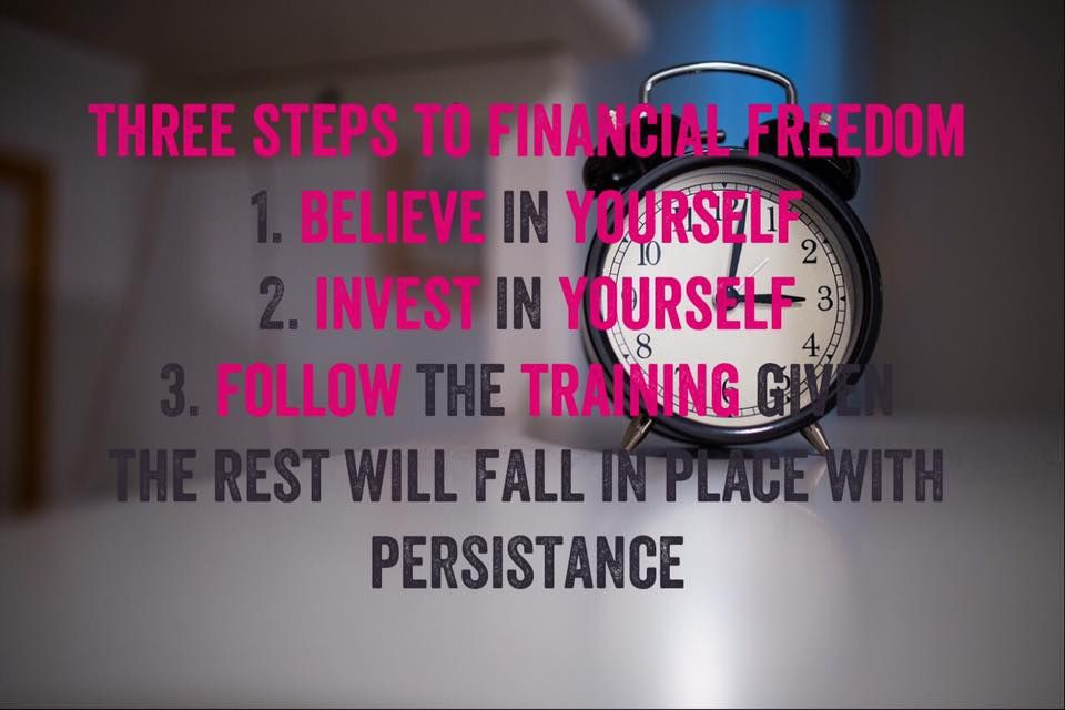 Three steps to financial freedom  1. Believe in yourself   2. Invest in yourself   3. Follow the training given  The rest will fall in place with persistence    http://entrepreneurpass.com/1-free-trial