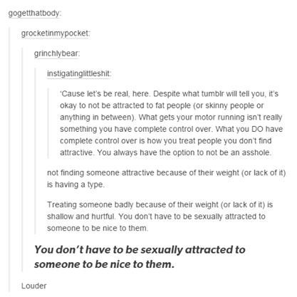 You don't have to be attracted to someone to be nice to them.