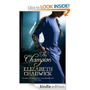 The Champion Elizabeth Chadwick Elizabeth Chadwick Book Authors Champion