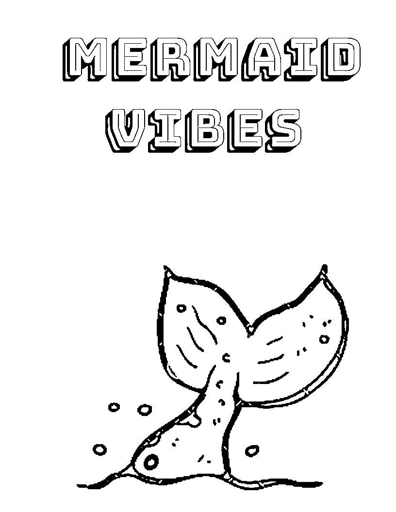 Mermaid Vibes Coloring Page Coloring pages, Color