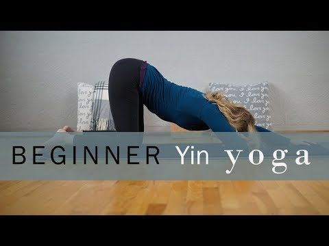 intro to yin  yin yoga  youtube  yin yoga sequence yin