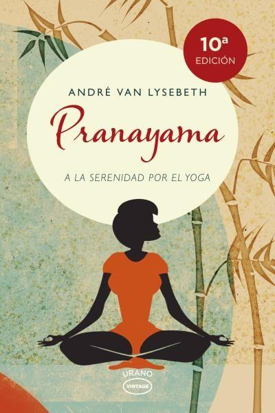 Pranayama // Andre Van Lysebeth (Ediciones Urano)