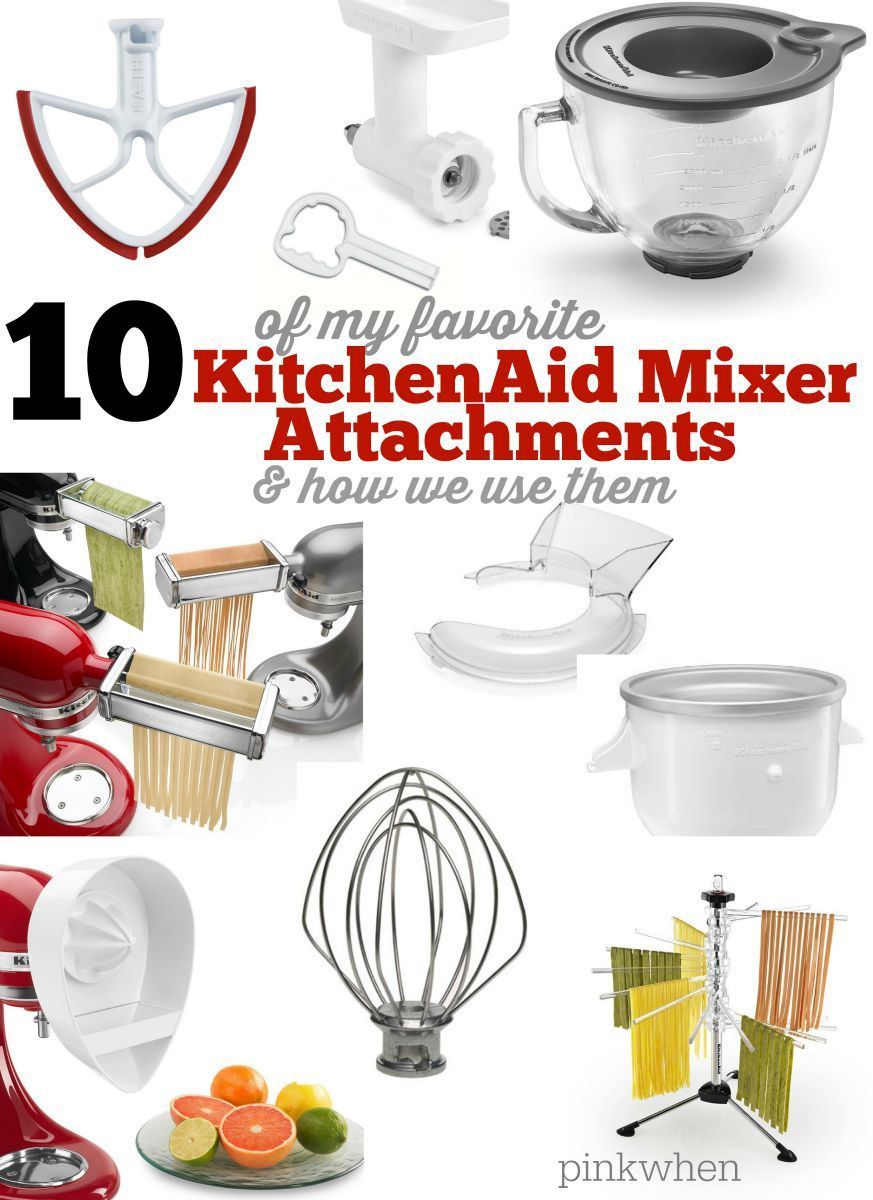 Kitchen Aid Mixer Attachments Complete Cabinet Set 10 Favorite Kitchenaid Accessories How To Use Them Pinkwhen
